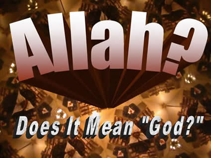 Allah Does it Mean God?